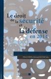 Olivier Gohin et Bertrand Pauvert - Le droit de la sécurité et de la défense en 2014.