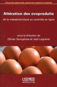 Olivier Gonçalves et Jack Legrand - Altération des ovoproduits - De la métabolomique au contrôle en ligne.