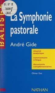 Olivier Got et Henri Mitterand - La symphonie pastorale - André Gide.