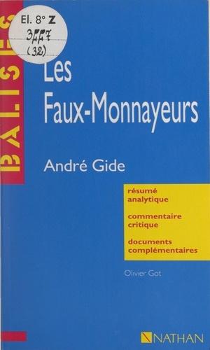 Les faux-monnayeurs. André Gide. Résumé analytique, commentaire critique, documents complémentaires