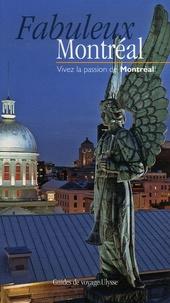Olivier Gougeon - Fabuleux Montréal - Vivez la passion de Montréal !.