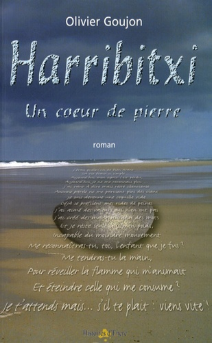 Olivier Goujon - Harribitxi - Un coeur de pierre.