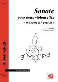 Olivier Greif et Nicolas Bacri - Sonate pour deux violoncelles - « The Battle of Agincourt ».