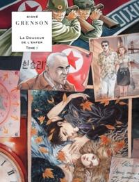 Olivier Grenson - La douceur de l'enfer Tome 1 : .