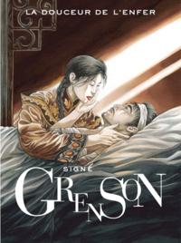 Olivier Grenson - La douceur de l'enfer Tome 2 : Avec coffret.