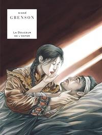 Olivier Grenson - La douceur de l'enfer  : La Douceur de l'enfer.