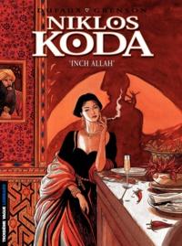 Olivier Grenson et Jean Dufaux - Niklos Koda Tome 3 : Inch Allah.