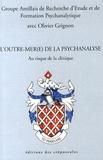 Olivier Grignon - L'outre-mer(e) de la psychanalyse - Au risque de la clinique.