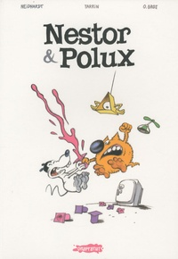 Olivier Grojnowski et Fred Neidhardt - Nestor & Polux Tome : Edition intégrale.
