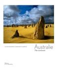 Olivier Grunewald et Bernadette Gilbertas - Australie - L'île-continent.
