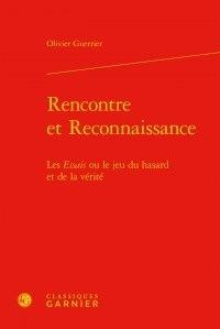 Olivier Guerrier - Rencontre et Reconnaissance - Les Essais ou le jeu du hasard et de la vérité.