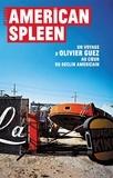 Olivier Guez - American Spleen - Un voyage d'Olivier Guez au coeur du déclin américain.