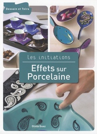 Effets sur Porcelaine.pdf