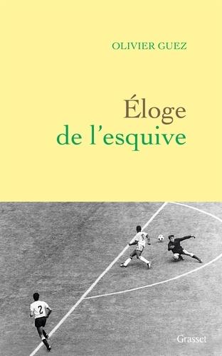 Eloge de l'esquive - Olivier Guez - Format ePub - 9782246811909 - 6,99 €