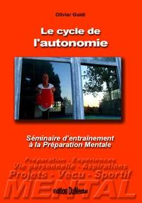 Olivier Guidi - Le cycle de l'autonomie.