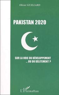 Pakistan 2020. Sur la voie du développement... ou du délitement ?.pdf