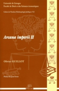 Olivier Guillot - Arcana imperii II.