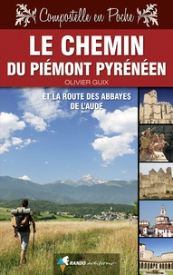Olivier Guix - Chemin du Piémont pyrénéen & route des abbayes de l'Aude.