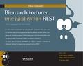 Olivier Gutknecht et Jean Zundel - Bien architecturer une application REST.