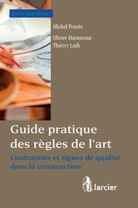 Olivier Haenecour - Guide des règles de l'art - Contraintes et signes de qualité.