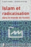 Olivier Hanne - Islam et radicalisation dans le monde du travail.