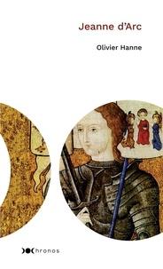 Olivier Hanne - Jeanne d'Arc.