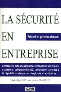 Olivier Hassid - La sécurité en entreprise - Prévenir et gérer les risques.