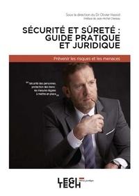 Olivier Hassid - Sécurité et sûreté - Guide pratique et juridique.