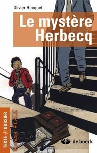 Olivier Hecquet - Le mystère Herbecq.
