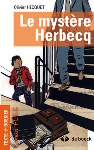 Olivier Hecquet et Frédéric Thiry - Le mystère Herbecq - Roman FLES.
