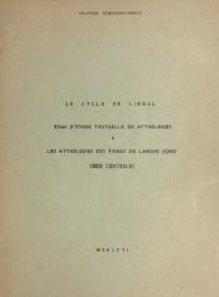 Olivier Herrenschmidt - Le cycle de Lingal : essai d'étude textuelle de mythologies - Les mythologies des tribus de langue Gondi (Inde centrale).