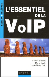 Olivier Hersent et David Gurle - L'essentiel de la VoIP.