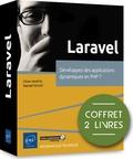 Olivier Heurtel et Raphaël Huchet - Laravel - Coffret en 2 volume, Développez des applications dynamiques en PHP 7.