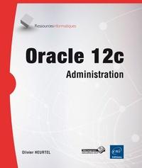 Olivier Heurtel - Oracle 12c - Administration.