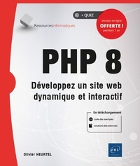 Olivier Heurtel - PHP 8 - Développez un site web dynamique et interactif.