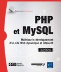 Olivier Heurtel - Php et mySQL - Maitrisez le développement d'un site web dynamique et interactif.