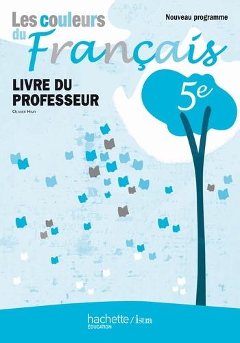 Les Couleurs Du Francais 5e Livre Du Professeur