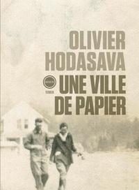 Olivier Hodasava - Une ville de papier.