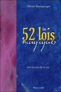 Olivier Honsperger - Les 52 lois magiques - Les secrets de la vie.