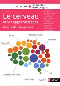 Olivier Houdé et Grégoire Borst - Le cerveau et les apprentissages.