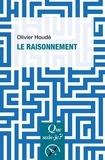 Olivier Houdé - Le raisonnement.