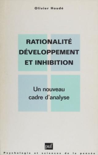 Rationalité, développement et inhibition - Format ePub - 9782130673439 - 8,99 €