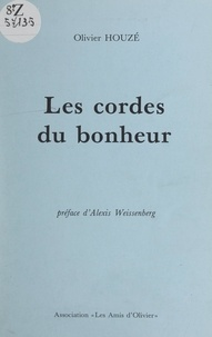 Olivier Houzé et Pierre Babin - Les cordes du bonheur.