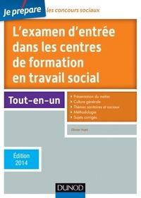 Olivier Huet - L'examen d'entrée dans les centres de formation en travail social.