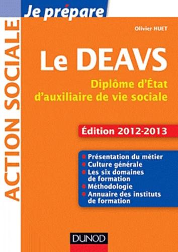 Le DEAVS. Diplôme d'Etat d'auxiliaire de vie sociale  Edition 2012-2013