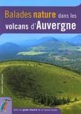 Olivier Huon - Balades nature dans les volcans d'Auvergne.