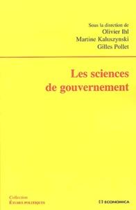 Olivier Ihl et Martine Kaluszynski - Les sciences de gouvernement.