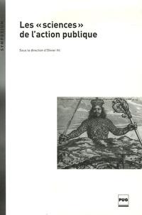 """Olivier Ihl et  Collectif - Les """"sciences"""" de l'action publique."""