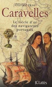Goodtastepolice.fr Caravelles - Le siècle d'or des navigateurs portugais, découvreurs des sept parties du monde Image