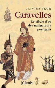 Olivier Ikor - Caravelles.